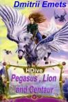 Pegasus Lion And Centaur