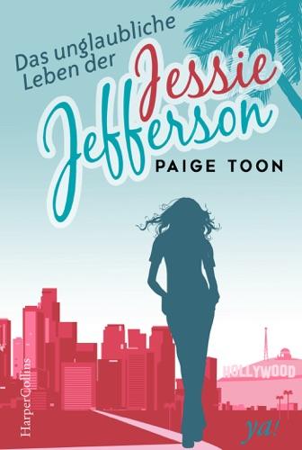 Paige Toon - Das unglaubliche Leben der Jessie Jefferson