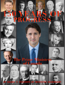 150 Years of Progress: The Prime Ministers of Canada
