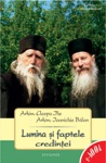Lumina I Faptele Credinei - Convorbiri Duhovniceti Ntre Printele Cleopa Ilie I Printele Ioanichie Blan