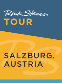 Rick Steves Tour: Salzburg, Austria book