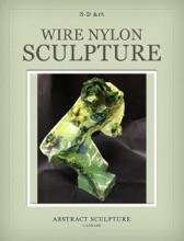 Wire Nylon Sculpture