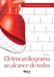 Eletrocardiograma ao alcance de todos Book Cover