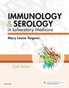 Immunology  Serology In Laboratory Medicine - E-Book