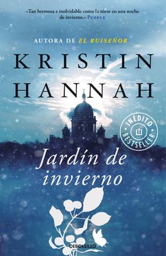 Kristin Hannah - Jardín de invierno