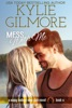 Mess With Me (A Small Town Romantic Comedy)