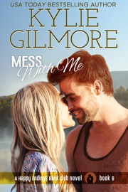 Mess With Me (A Small Town Romantic Comedy) PDF Download