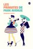 Les primates de Park Avenue - Wednesday Martin