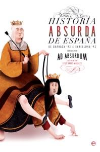 Historia absurda de España Book Cover