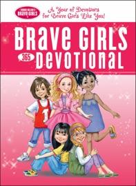 Brave Girls 365 Day Devotional