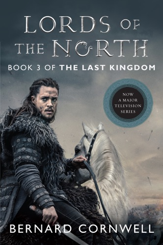 Bernard Cornwell - Lords of the North