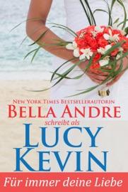 Für immer deine Liebe (Liebesgeschichten von Walker Island, Buch 1) PDF Download