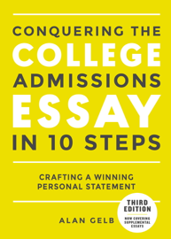 Conquering the College Admissions Essay in 10 Steps, Third Edition book