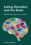 Eating Disorders And The Brain