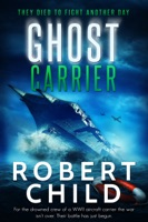 Ghost Carrier: They Died to Fight Another Day