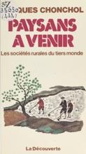 Paysans à Venir : Les Sociétés Rurales Du Tiers Monde