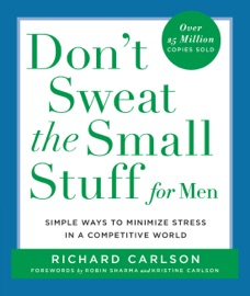 Don't Sweat the Small Stuff for Men PDF Download
