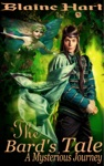 A Mysterious Journey The Bards Tale Book One