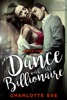 Dance with the Billionaire - Book Two