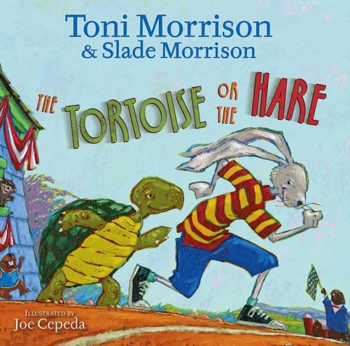Toni Morrison - The Tortoise or the Hare
