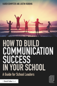 How to Build Communication Success in Your School
