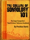 The College Of Songology 101 The SingerSongwriters Need To Know Reference Handbook