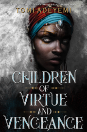 Children of Virtue and Vengeance by Children of Virtue and Vengeance
