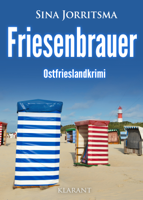Sina Jorritsma - Friesenbrauer. Ostfrieslandkrimi artwork
