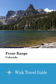 Front Range (Colorado) - Wink Travel Guide