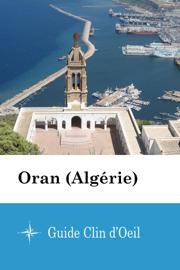 Oran (Algérie) - Guide Clin d'Oeil