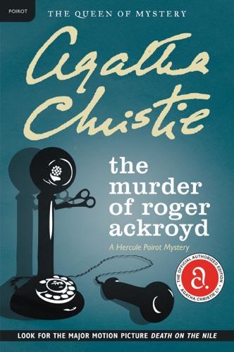 Agatha Christie - The Murder of Roger Ackroyd