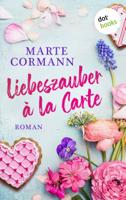 Marte Cormann - Liebeszauber à la Carte artwork
