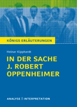 In Der Sache J. Robert Oppenheimer. Königs Erläuterungen.