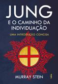 Jung e o Caminho da Individuação Book Cover