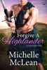 How to Forgive a Highlander