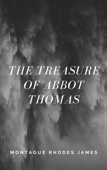 The Treasure of Abbot Thomas