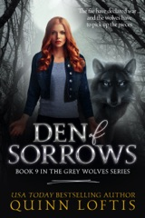 Den of Sorrows, Book 9 of the Grey Wolves Series