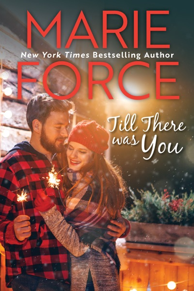 Till There Was You (Butler, Vermont Series, Book 4) - Marie Force book cover