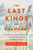 The Last Kings of Shanghai Book Cover