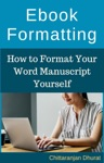 Ebook Formatting How To Format Your Word Manuscript Yourself