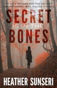 Secret is in the Bones Book Cover