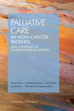 PALLIATIVE CARE IN NON-CANCER PATIENTS. AIDS, CRITICALLY ILL & NEUROLOGICAL DISEASES