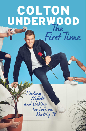 The First Time - Colton Underwood