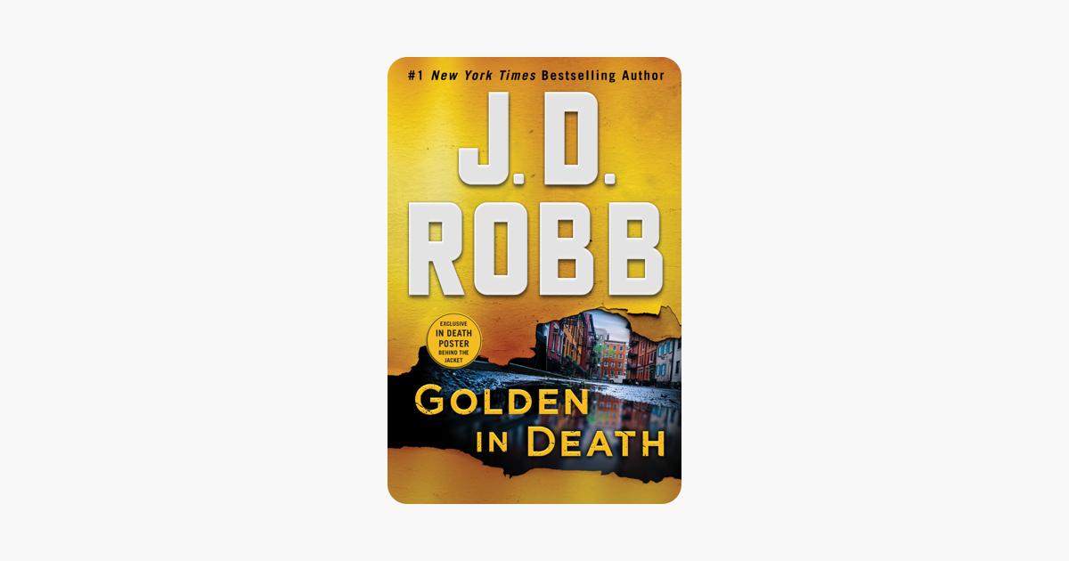 Golden in Death - J. D. Robb