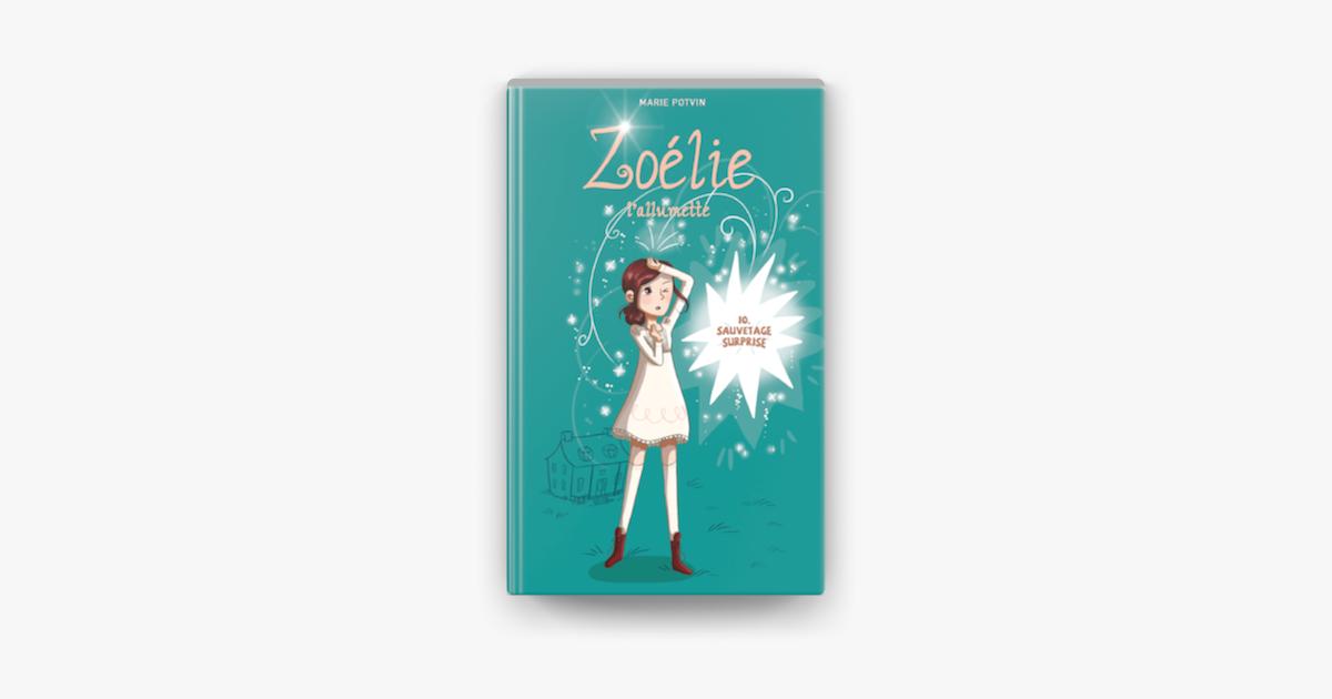 Zoelie Tome 10 Sauvetage Surprise On Apple Books