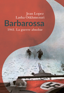 Barbarossa 1941. La guerre absolue La couverture du livre martien