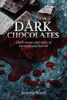 Jeremy Brock - Dark Chocolates artwork