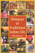 Glimpses of Traditional Indian Life Book Cover