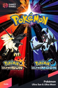 Pokémon Ultra Sun and Moon - Strategy Guide