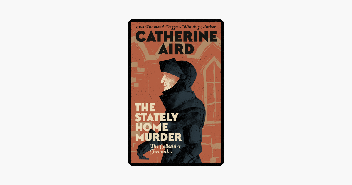 The Stately Home Murder - Catherine Aird